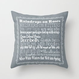 My Favorite Things - Silver Throw Pillow