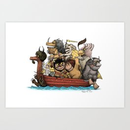 Bring The Wild Rumpus Back! Art Print