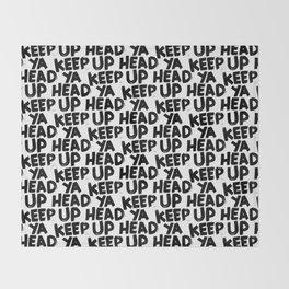 keep ya head up Throw Blanket
