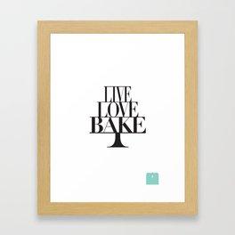 LIVE LOVE BAKE poster Framed Art Print