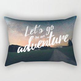 Let's go on an adventure Rectangular Pillow