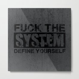 Fuck The System [Black] Metal Print
