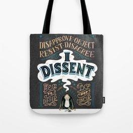 I Dissent: Lettering Tote Bag