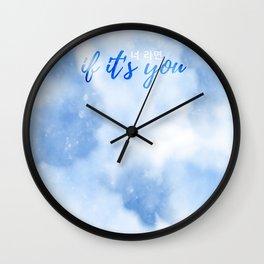 If It's You (너 라면) Wall Clock