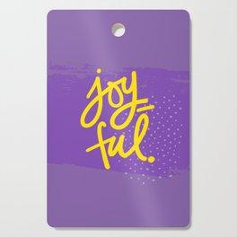The Fuel of Joy Cutting Board