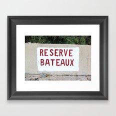 Reserve Bateaux, Côte d'Azur, French Riviera Framed Art Print