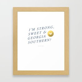 Strong, Sweet & Georgia Southern Framed Art Print