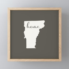 Vermont is Home - White on Charcoal Framed Mini Art Print