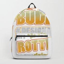 Rottweiler Drinking Buddy Hashtag Designated Doggo Backpack