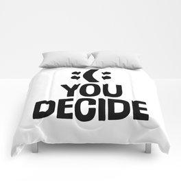 :(: You Decide Comforters