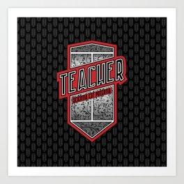 Teacher Shield Art Print