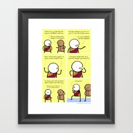 Antics #036 - my religion has casual fridays Framed Art Print