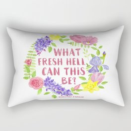 What fresh hell can this be? Dorothy Parker Rectangular Pillow