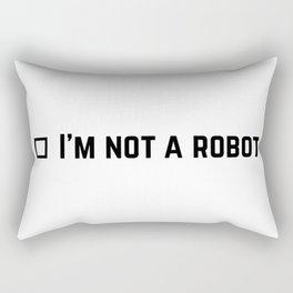 I am not a robot Rectangular Pillow