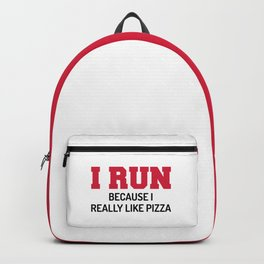 I Run Pizza Funny Quote Backpack