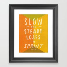 slow and steady loses the sprint Framed Art Print