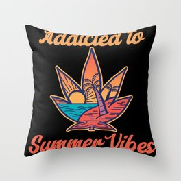 Addicted To Summer Vibes Throw Pillow