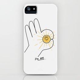 I'm OK iPhone Case