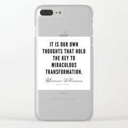 32  |  Marianne Williamson Quotes | 190812 Clear iPhone Case