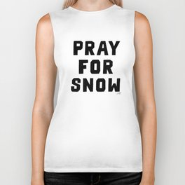 Pray For Snow Biker Tank