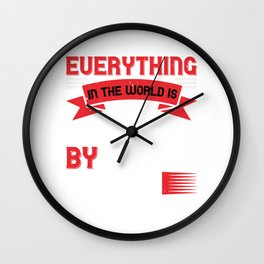 01.Everything in the world is purchased by labor Wall Clock