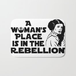 A Woman's Place Is In The Rebellion Bath Mat