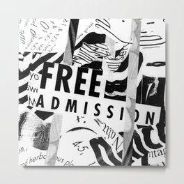 Free Admission Metal Print