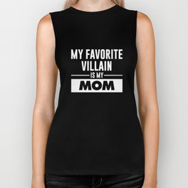 My Favorite Villain is My Mom Funny Graphic T-shirt Biker Tank