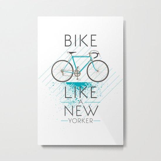 Bike like a new yorker Metal Print