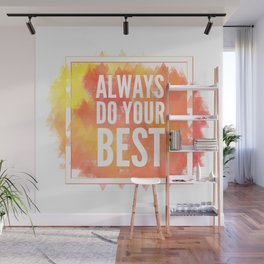 Motivation inks poster. Text lettering of an inspirational saying. Grunge paint vector element set. Wall Mural