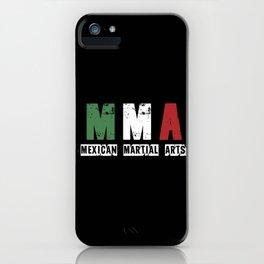 MMA - Mexican Martial Arts iPhone Case