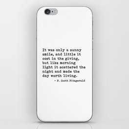 It was only a sunny smile - Fitzgerald quote iPhone Skin