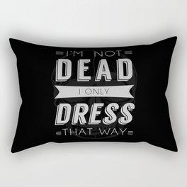 Dress Like Dead Rectangular Pillow
