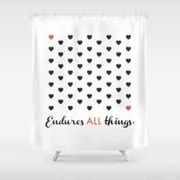 Love Endures All (Blk/Red) Shower Curtain