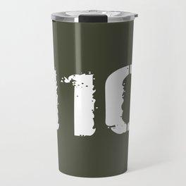 11C Indirect Fire Infantryman (Mortarman) Travel Mug