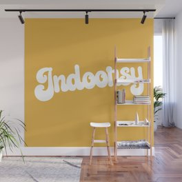 Indoorsy Funny Cute Quote Wall Mural