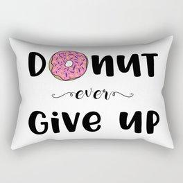 Donut Ever Give Up Rectangular Pillow