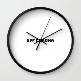 Eff rona Wall Clock