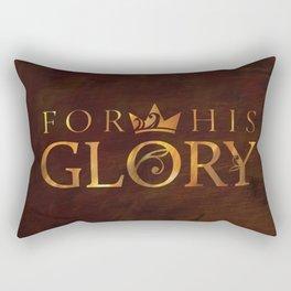 For His Glory Rectangular Pillow