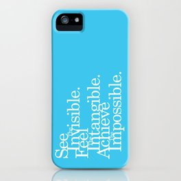 Achieve the Impossible iPhone Case