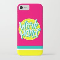 work hard iPhone & iPod Cases featuring Work Hard by Chelsea Herrick