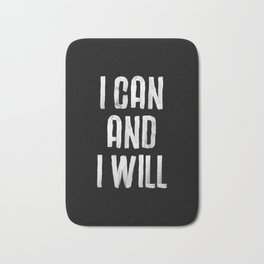 I CAN AND I WILL hand lettered motivational typography in black and white home wall decor Bath Mat