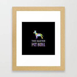 Pit Bull gifts | Easter gifts | Easter decorations | Easter Bunny | Spring decor Framed Art Print