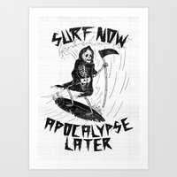 apocalypse now Art Prints featuring Surf Now, Apocalypse Later by Alejandro Giraldo
