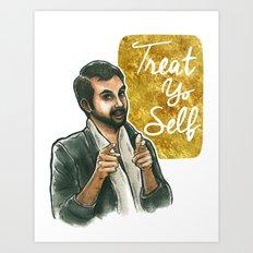 Treat yo self! Art Print
