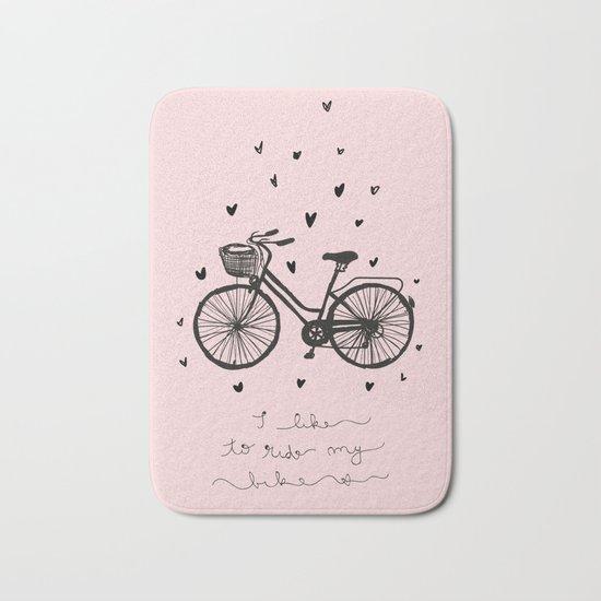 I love to ride my bike Bath Mat