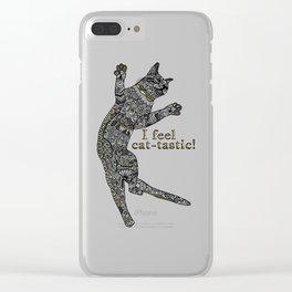 I feel cat-tastic! Clear iPhone Case