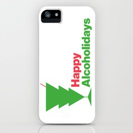Happy Alcoholidays iPhone Case