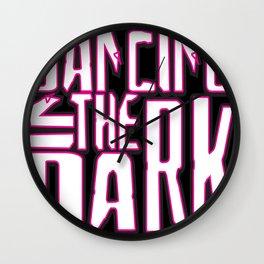 Dancing in the Dark #4 Wall Clock