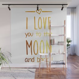 Love you to the Moon Gold Wall Mural